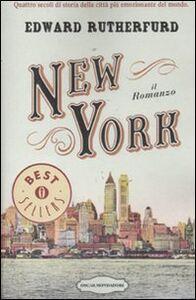 Foto Cover di New York, Libro di Edward Rutherfurd, edito da Mondadori