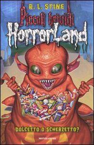 Libro Dolcetto o scherzetto? Horrorland. Vol. 16 Robert L. Stine