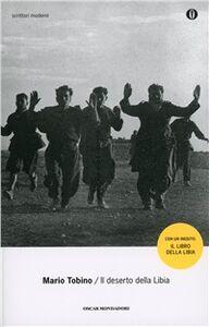 Foto Cover di Il deserto della Libia, Libro di Mario Tobino, edito da Mondadori