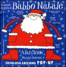 Daddyswing.es Il mondo segreto di Babbo Natale. Libro pop-up. Ediz. illustrata Image