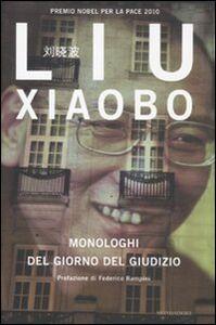 Libro Monologhi del giorno del giudizio Liu Xiaobo