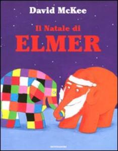 Libro Il Natale di Elmer David McKee