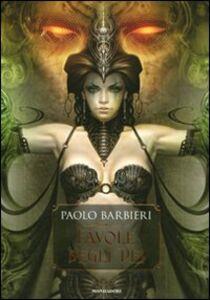 Libro Favole degli dei Paolo Barbieri