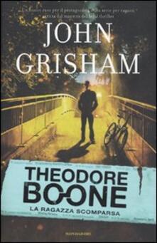 La ragazza scomparsa. Theodore Boone - John Grisham - copertina