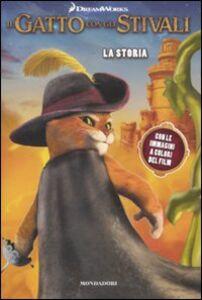 Libro Il gatto con gli stivali. La storia Lara Bergen