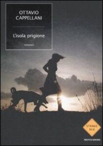 Libro L' isola prigione Ottavio Cappellani