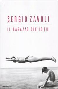 Libro Il ragazzo che io fui Sergio Zavoli