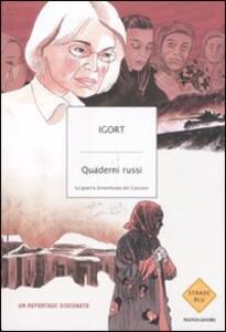 Quaderni russi. La guerra dimenticata del Caucaso