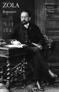 Foto Cover di Romanzi. Vol. 2, Libro di Émile Zola, edito da Mondadori