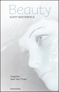Libro Beauty. La trilogia: Brutti-Perfetti-Speciali Scott Westerfeld