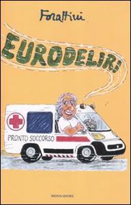 Libro Eurodeliri Giorgio Forattini