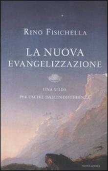 La nuova evangelizzazione. Una sfida per uscire dallindifferenza.pdf