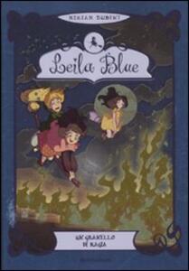 Un granello di magia. Leila blue. Vol. 5