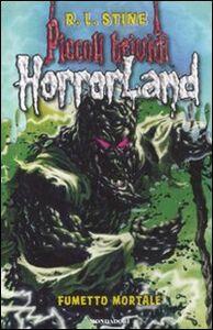 Libro Fumetto mortale. Horrorland. Vol. 17 Robert L. Stine