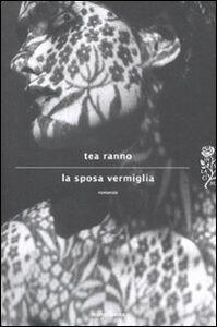 Libro La sposa vermiglia Tea Ranno