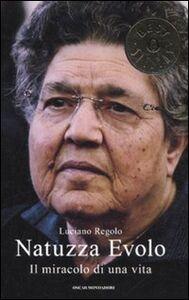 Libro Natuzza Evolo. Il miracolo di una vita Luciano Regolo