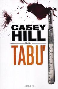 Libro Tabù Casey Hill