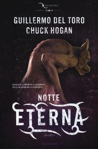 Libro Notte eterna. Nocturna Guillermo Del Toro , Chuck Hogan
