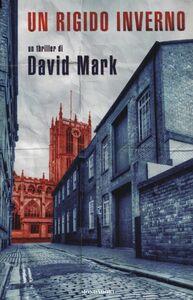 Libro Un rigido inverno David Mark