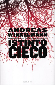 Libro Istinto cieco Andreas Winkelmann