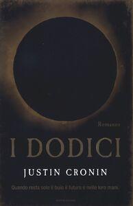 Libro I dodici Justin Cronin