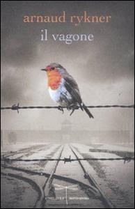 Libro Il vagone Arnaud Rykner