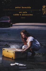 Un sole caldo e assassino - Peter Buwalda - copertina