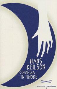 Libro Commedia in minore Hans Keilson