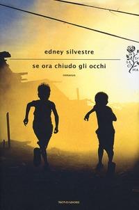 Se ora chiudo gli occhi - Silvestre Edney - wuz.it