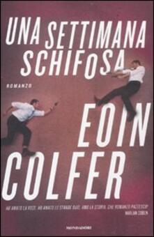 Una settimana schifosa - Eoin Colfer - copertina