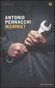Libro Mammut Antonio Pennacchi