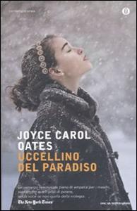 Libro Uccellino del paradiso Joyce Carol Oates