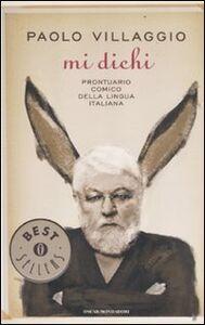 Libro Mi dichi. Prontuario comico della lingua italiana Paolo Villaggio