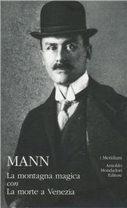 Libro La montagna magica-La morte a Venezia Thomas Mann