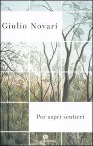 Foto Cover di Per aspri sentieri, Libro di Giulio Novari, edito da Mondadori