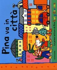 Pina va in città - Cousins Lucy - wuz.it