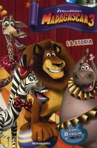 Madagascar 3. La storia - Bader Bonnie - wuz.it