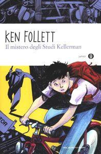 Foto Cover di Il mistero degli studi Kellerman, Libro di Ken Follett, edito da Mondadori