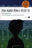 Libro Il sognatore. Storia del ragazzo che diventò Pablo Neruda Pam Muñoz Ryan Peter Sís
