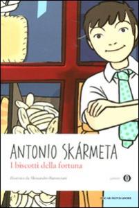 Libro I biscotti della fortuna Antonio Skármeta