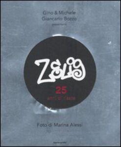 Libro Zelig. 25 anni di risate Gino & Michele , Giancarlo Bozzo , Marina Alessi