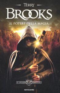 Libro Il potere della magia. Le leggende di Shannara. Vol. 2 Terry Brooks