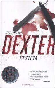 Libro Dexter l'esteta Jeff Lindsay