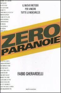 Libro Zero paranoie Fabio Gherardelli