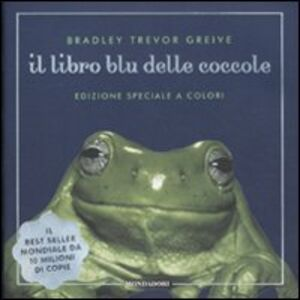 Libro Il libro blu delle coccole Bradley T. Greive