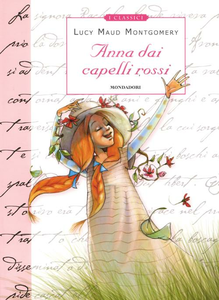 Libro Anna dai capelli rossi Lucy M. Montgomery