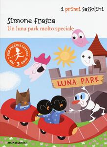 Libro Un luna park molto speciale Simone Frasca