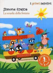 Libro La scuola della foresta Simone Frasca