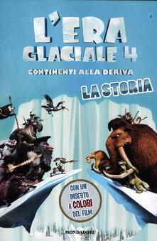 Squillogame.it L' era glaciale 4. Continenti alla deriva. La storia Image