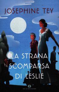 Libro La strana scomparsa di Leslie Josephine Tey